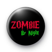 Zombie By Night Button Badges
