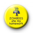Zombies Ate My Homework Badge