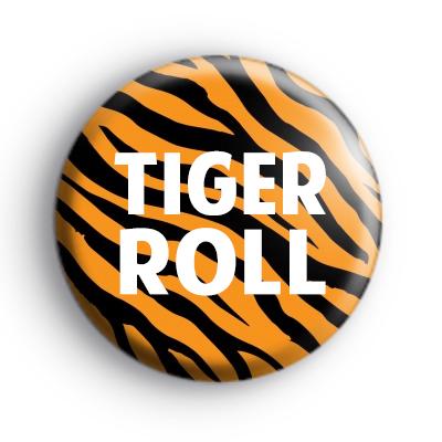 Custom Tiger Roll Badge