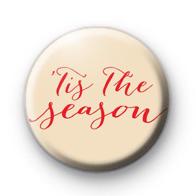 Tis The Season Festive Badge