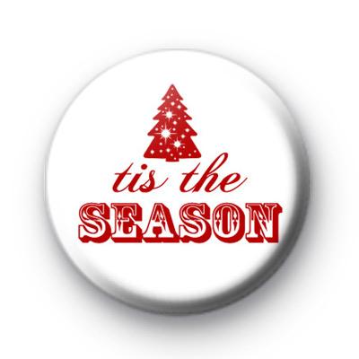 Tis The Season Button Badges