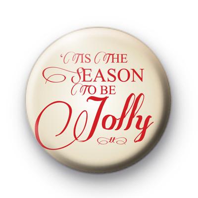 Tis The Season to be Jolly Badge