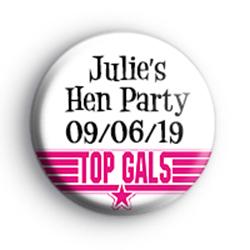 Top Gals Hen Party Badge