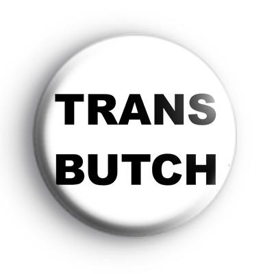 Trans Butch badge