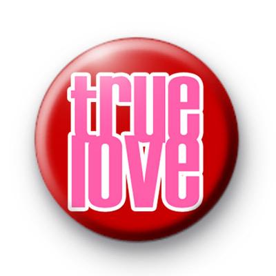 Pink True Love Button Badges