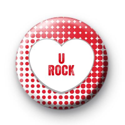 U Rock Red Love Heart Badge