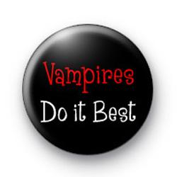 Vampires Do it Best badges