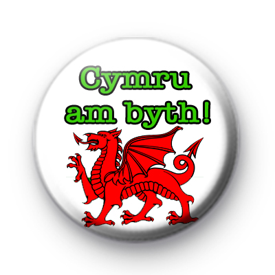 Wales For Ever Button Badge