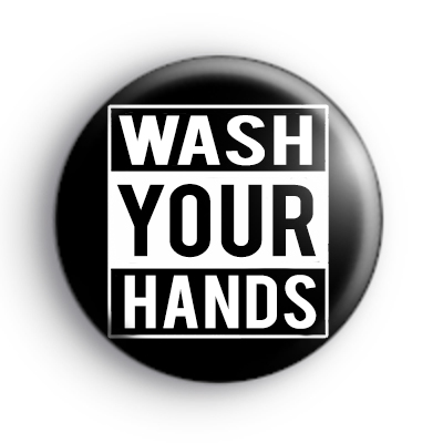 Wash Your Hands Badge