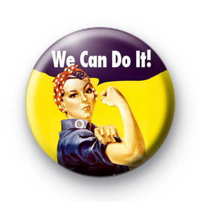 We Can Do It Poster Button Badges