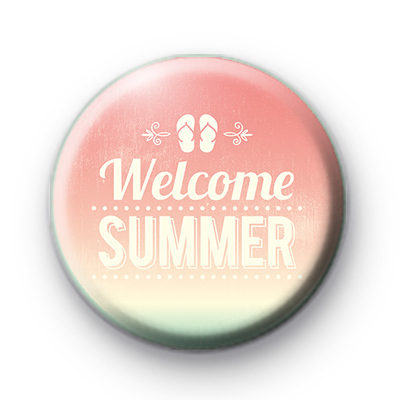 Welcome Summer Button Badge