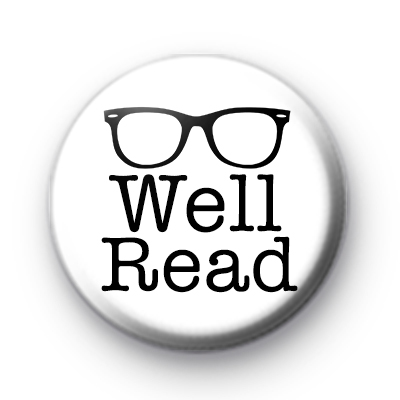 Well Read Bookish Button Badge