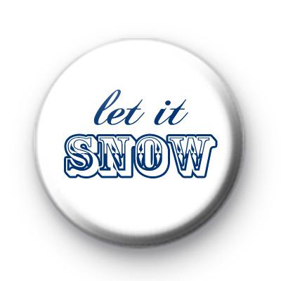Let It Snow Blue & White Badge