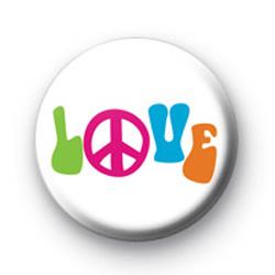 Bright Love Peace Badge