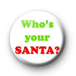 Whos your SANTA badges