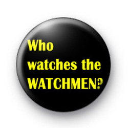 Who watches the Watchmen badges