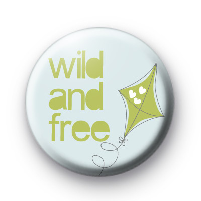 Wild and Free Badges