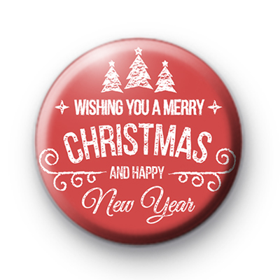 Wishing You a Merry Christmas and Happy New Year Badge