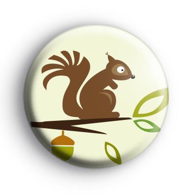 Cute Woodland Squirrel Button Badge