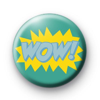 WOW Cartoon Button Badge
