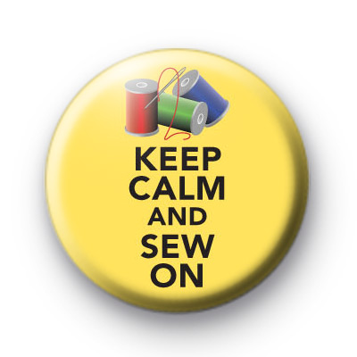 Keep Calm and Sew On Yellow Badge