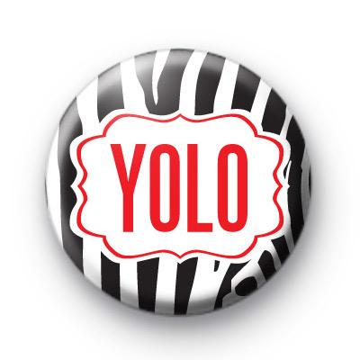 YOLO Zebra Print Badge