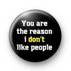 You are the reason badges