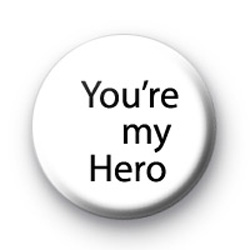 You're my Hero badges