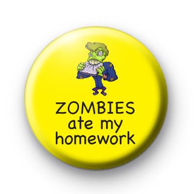 Zombies Ate My Homework Badge